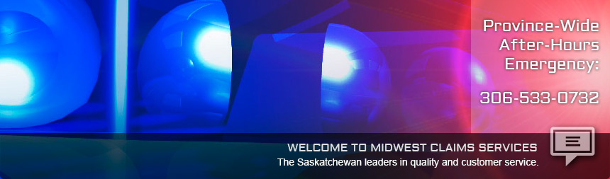 Welcome to Midwest Claims Services - The Saskatchewan leaders in quality and customer service.